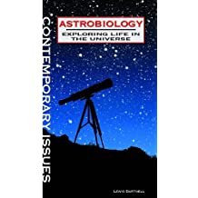 Astrobiology: Exploring Life in the Universe (Contemporary Issues) by Lewis Dartnell (2011-01-15)
