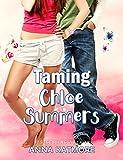 Taming Chloe Summers (English Edition)