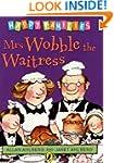 Mrs Wobble the Waitress [Happy Famili...