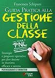 Guida pratica alla gestione della classe