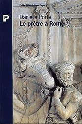 Le prêtre à Rome : Les donneurs de sacré