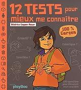 12 TESTS POUR MIEUX ME CONNAITRE 100% GARCON