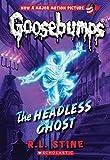 The Headless Ghost (Goosebumps)