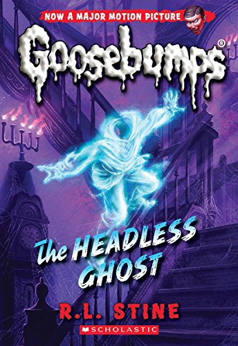 Classic Goosebumps #33: The Headless Ghost