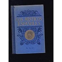 MISTICOS ESPAÑOLES - LOS: FRAY LUIS DE LEON / SANTA TERESA DE JESUS / SAN JUAN DE LA CRUZ