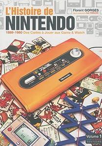 vignette de 'L' histoire de Nintendo n° 1<br /> L'histoire de Nintendo (Florent Gorges)'