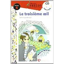 EVASION NIVEAU 4 LA TROISIEME OEIL + CD (Evasion Lectures FranÇais) - 9788429409574