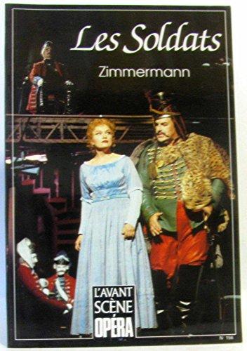 L'avant scène opéra n°156, Zimmerman -Les Soldats