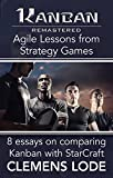 Kanban Remastered: Agile Lessons from Strategy Games