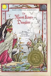 Hans Christian Andersen's the Marsh King's Daughter