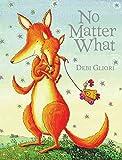 [No Matter What] (By: Debi Gliori) [published: March, 2008]