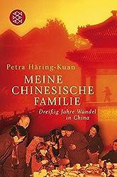 Meine chinesische Familie: Dreißig Jahre Wandel in China
