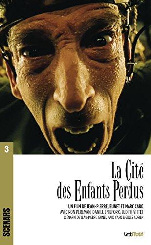 Télécharger La Cité des enfants perdus: Scénario du film (Scénars t. 3) livres gratuits en ligne