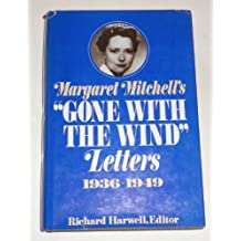 "Margaret Mitchell's ""Gone with the Wind"" Letters"