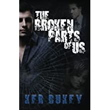 The Broken Parts Of Us by Ker Dukey (2014-03-11)
