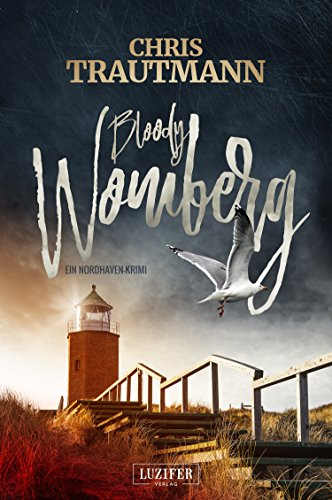 Bloody Womberg: ein Nordhaven-Krimi (Bloody Nordhaven 1)