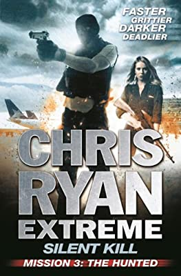 Silent Kill Mission 3: Chris Ryan Extreme Series 4