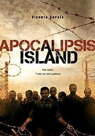 Apocalipsis Island par Vicente García