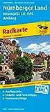 Nürnberger Land - Neumarkt i.d.OPf, Amberg: Radkarte mit Ausflugszielen, Einkehr- & Freizeittipps, wetterfest, reissfest, abwischbar, GPS-genau. 1:100000 (Radkarte / RK)