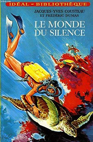 Le Monde du silence (Bibliothèque verte)