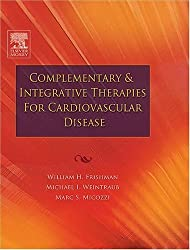 Complementary and Integrative Therapies for Cardiovascular Disease by William H. Frishman (2004-11-03)