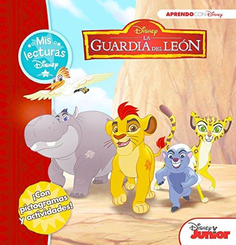 La Guardia del León (Mis lecturas Disney): (Con pictogramas y actividades) por Disney