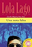 Lola Lago, detective: Una nota falsa + CD (A2) (Ele- Lecturas Gradu.Adultos)