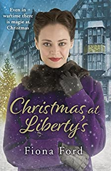Christmas at Liberty's (Liberty Girls 1) by [Ford, Fiona]