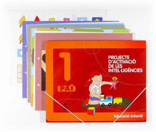 Projecte d'activaciò de les intel·ligències, 1 PAI. Educació Infantil - 9788466114653
