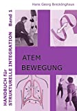 Handbuch für Strukturelle Integration - Band 1 (Amazon.de)