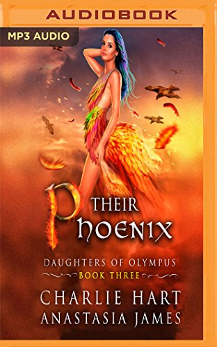 Their Phoenix (Daughters of Olympus, Band 3)