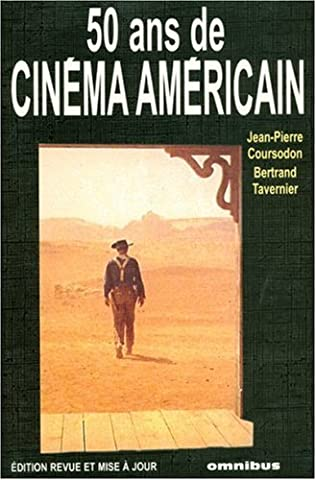 Bertrand Tavernier Livre - 50 ans de cinéma