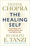 #9: The Healing Self: Supercharge your immune system and stay well for life