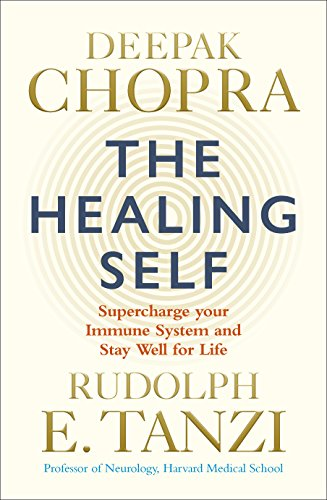 Healing System (The Healing Self: Supercharge your immune system and stay well for life)