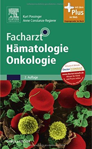 Facharzt Hämatologie Onkologie: mit Zugang zum Elsevier-Portal