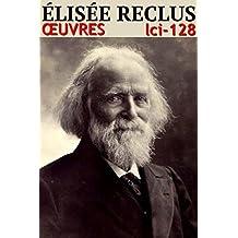 Elisée Reclus - Oeuvres (128)