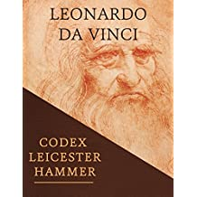 Leicester Hammer Codex: Leonardo Da Vinci (English Edition)