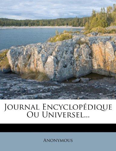 Journal Encyclopédique Ou Universel...