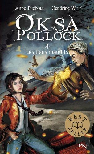 4. Oksa Pollock : Les liens maudits (4) par Anne PLICHOTA
