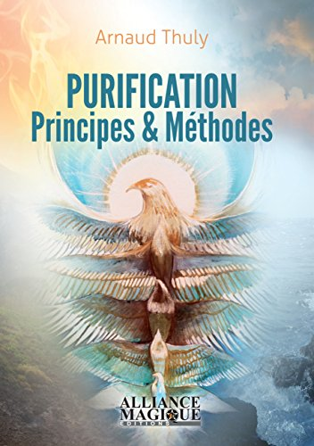 Purification - Principes & Méthodes par Arnaud Thuly