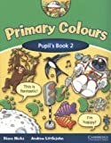 Primary Colours 2 Pupil's Book-