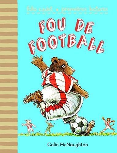 Fou de football (Folio Cadet premiers romans) por Colin McNaughton
