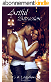 Artful Attractions (Escort Erotic Romance Novel) (English Edition)