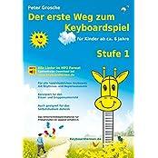Der erste Weg zum Keyboardspiel (Stufe 1): Für Kin