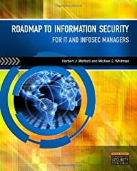 Roadmap to Information Security: For IT and Infosec Managers by Michael E. Whitman (2011-05-13)