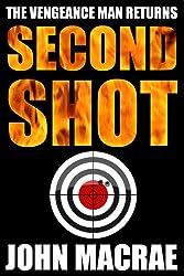 Second Shot (Vengeance Man Book 2)