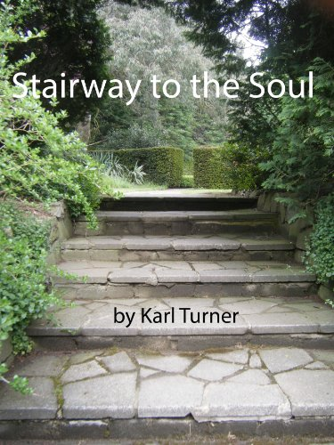 Stairway to the Soul (Poetry Collection Book 1)