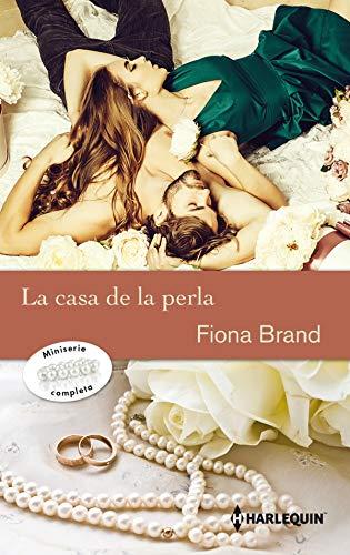 Leer Gratis La casa de la perla de Fiona Brand