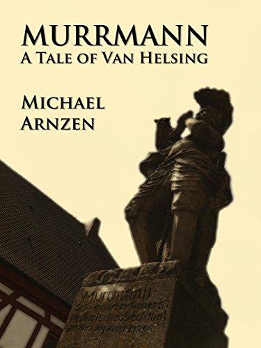 Murrmann: A Tale of Van Helsing