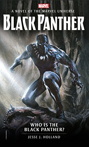 Who is the Black Panther?: A Novel of the Marvel Universe (Marvel Novels, Band 3) (Captain America Avengers Assemble)